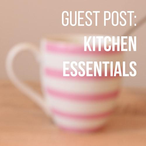 Essentials everyone needs in their kitchen